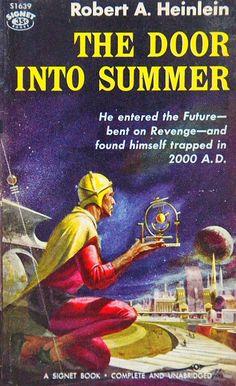 The Door Into Summer – Vintage Bookseller Pulp Fiction Art, Horror Fiction, Science Fiction Books, The Door Into Summer, Classic Sci Fi Books, Sci Fi Novels, Summer Books, Weird Stories, Paranormal Romance