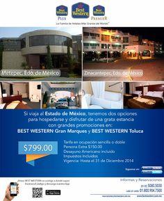 Ven a Best Western en Metepec y Zinacantepec, Estado de México.