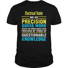 Electrical Tester we do precision guess work based on unreliable data