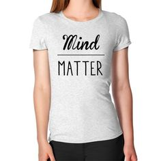 Mind Over Matter Fitted Tee $39.99 CAD