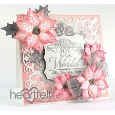 Heartfelt Creations - Pink And Silver Poinsettias Project