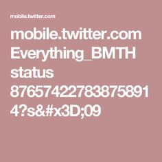 mobile.twitter.com Everything_BMTH status 876574227838758914?s=09