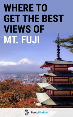 Mt Fuji photo spots, Mt Fuji photography spots, Mt Fuji photography locations, Mt Fuji photo places, Mt Fuji Instagram spots, Mt Fuji Photography Tips, Mt Fuji travel photography, best views of Mt Fuji, Mount Fuji views