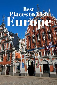 100 Places to Visit in Europe before you Die: Part 4 | True Nomads