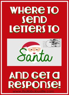 Where To Send Letters To Santa and Get a Response (Includes addresses for the US and Canada) Also a free printable Santa Stationary!