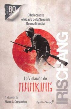 VIOLACION DE NANKING, LA   CHANG, IRIS  SIGMARLIBROS
