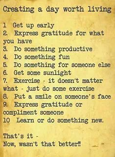 Daily rules--with so much to do these will bring the most fulfillment and happiness!