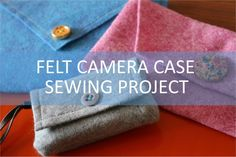 DIY Gifts Video - Step-by-step camera case sewing project