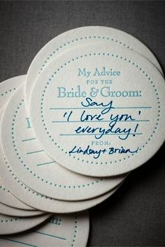 Serve your drinks on My Two Cents coasters. | 31 Impossibly Fun Wedding Ideas