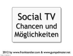 Social TV - Chancen und Möglichkeiten - Medientag Salzburg 2012
