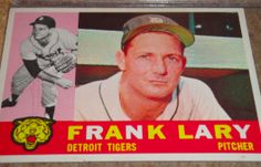 I will sell my 1960 Frank Lary Topps #85 for $4.00
