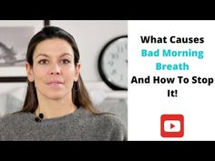 what causes bad morning breath and how to stop it Bad Morning, Stop It, Dental Hygiene, Bad Breath, Breathe, Youtube, Youtubers, Youtube Movies