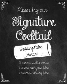 PRINTED Chalkboard Signature Drink Sign by PleasebeSeatedDesign, $12.00