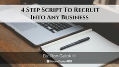 Tips On Recruiting: 4 Step Script