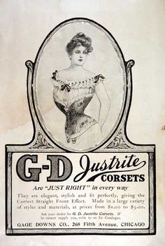 fa2e7c365d3 1902 GD Justrite Corsets ad - now this looks like torture!