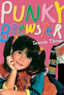 Punky Brewster. Punky Power!!!!