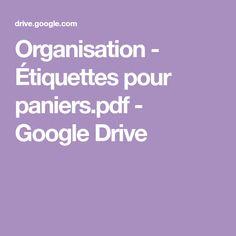 Organisation - Étiquettes pour paniers.pdf - GoogleDrive Google Drive, Etiquette, Cycle 3, Deco, Board, Basket Labels, Owl Theme Classroom, Organisation, Baskets