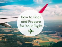How to Pack and Prepare For Your Flight | Hey Its Camille Grey #packing #travel #airplane #flight #planeessentials