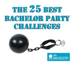 551f19116 Does the groom dare attempt these bachelor party challenges and games? This  list will ensure