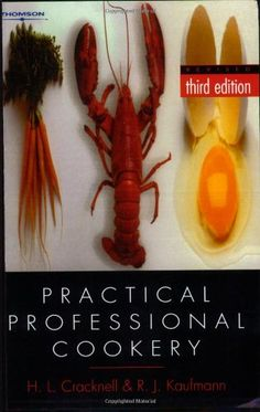 Practical Professional Cookery: Amazon.co.uk: R. J. Kaufmann: Books