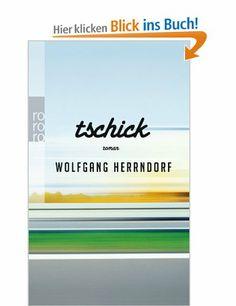 Tschick:  Wolfgang Herrndorf