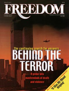Behind the Terror: a probe into masterminds of death and violence.