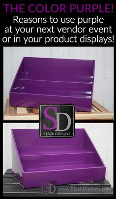 Reasons to use the color purple in your product displays or vendor booth. Great vendor display ideas for Scentsy, Younique or Jamberry Direct Sales Consultants!