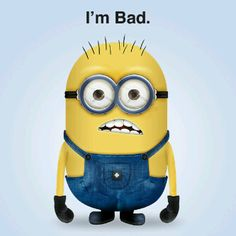 Bad... Minions...