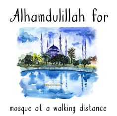 77. Alhamdulillah for mosque at a walking distance.  #AlhamdulillahForSeries