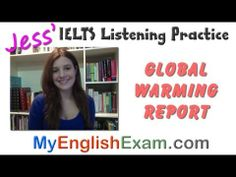 New IELTS Listening: Global Warming Report (v2) - http://www.climatechangenewsreport.com/new-ielts-listening-global-warming-report-v2/