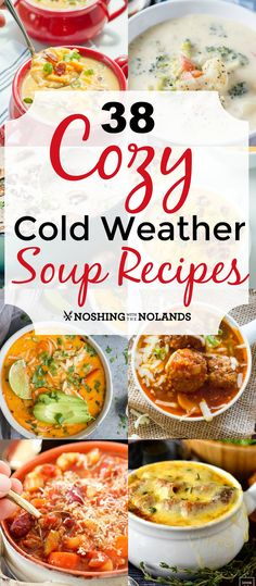 38 Cozy Cold Weather Soup Recipes by Noshing With The Nolands -. 38 Cozy Cold Weather Soup Recipes by Noshing With The Nolands - Chase away the chills with any one of these comforting soups all season long! Chili Recipes, Slow Cooker Recipes, New Recipes, Crockpot Recipes, Soup Recipes, Cooking Recipes, Recipes Dinner, Recipies, Comfort Food
