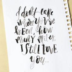 Lettering | Calligraphy | Quote | Pretty Writing | Brush Calligraphy | Lyrics | WATSKY