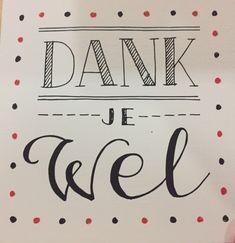 Creative Lettering, Dutch, Om, Bullet Journal, Letters, Cards, Thanks, Gift, Dutch Language