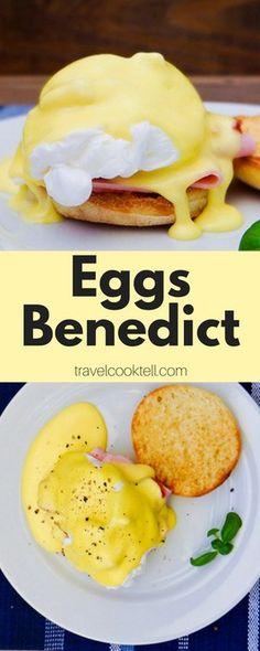 Eggs Benedict | Travel Cook Tell