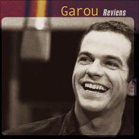 Reviens par Garou