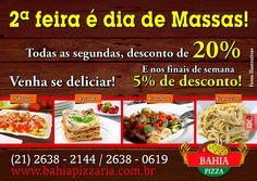Promoção de Segunda-feira #BahiaPizzaria #massas #VemPraBahiaPizzaria