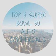 Pollard Pre-Owned: Top 5 Super Bowl 50 Auto Commercials Blog Post