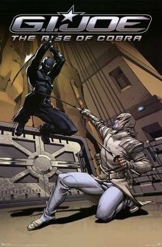 A great poster of Snake Eyes and Storm Shadow having a serious Ninja moment! From the movie GI Joe: The Rise of Cobra. Check out the rest of our awesome selection of GI Joe posters! Need Poster Mounts. Comic Book Covers, Comic Books Art, Comic Art, Old School Cartoons, 90s Cartoons, Snake Eyes Gi Joe, Gi Joe Characters, Superhero Characters, Storm Shadow