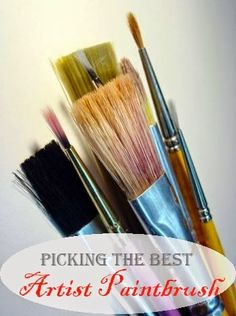 Picking the Best Artist Paintbrush - The beginner artist or first time painter can invariably find the selection of brushes available quite over whelming. It's hard to be aware quite where to begin!