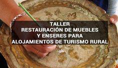 Taller de Restauración de muebles y enseres antiguos para casas rurales #Taller #Restauración #TurismoRural #CasasRurales #León #CastillayLeón