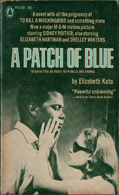 Patch of Blue Starring: Sidney Poitier, Shelley Winters and Elizabeth Hartman Great Books, My Books, Shelley Winters, Books You Should Read, Fiction And Nonfiction, Classic Films, Ms Gs, Book Authors, Old Movies