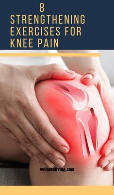 8 Best and Simple Strengthening Exercises To Get Rid Of Knee Pain Fast Knee pain is very common with people of all ages, and virtually everyone has once experienced it. Here are a collection of the Best and Simple Strengthening Exer Leg Strengthening Exercises, Knee Pain Exercises, Knee Arthritis Exercises, Knee Stretches, Band Exercises, Runners Knee Pain, Runners High, How To Strengthen Knees, Knee Pain Relief