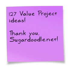 A great list of Personal Progress value project ideas, organized by type.  Check it out!