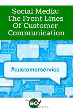 Social Media: The front lines of  customer communication.