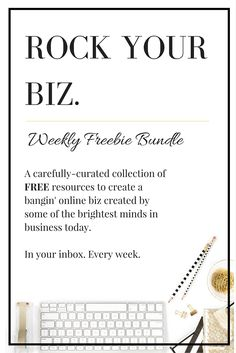Sign up today to receive some of the best FREE online resources on how to run a bangin' online biz, build a buzzing brand and how to (finally!) get super organised.  Webinars, e-books, tutorials and e-courses. You name it. Created by some of the brightest business minds on the internet today. In your inbox. Every week.