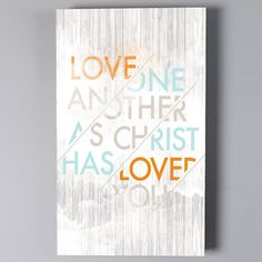 Love One Another As Christ Has Loved You Wall Art Large Framed Wood Print Made In The USA