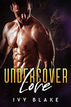 Undercover Love by Ivy Blake https://www.amazon.com/dp/B0781B42X8/ref=cm_sw_r_pi_dp_U_x_jyQRAbH02T42D