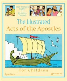 The Illustrated Acts of the Apostles for Children are the adventures of the apostles, as recorded by Saint Luke in the New Testament, are told for young readers with vibrant and expressive four-color, comic-book style illustrations. The simple but enga. Catholic Books, Catholic Kids, Works Of Mercy, Acts Of The Apostles, Parables Of Jesus, Reading Club, First Communion Gifts, Comic Book Style, Spirituality Books