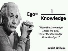 Ego = 1/Knowledge