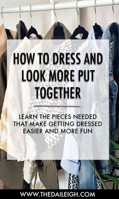 The wardrobe pieces that make getting dressed easier!